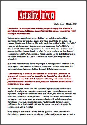 Selon vous, le renseignement intérieur français a négligé de récentes et explicites menaces d'attaques au camion visant la France, émanant de l'Etat islamique. Comment cela ?
