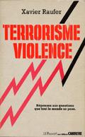 Terrorisme-violence : réponses aux questions que tout le monde se pose