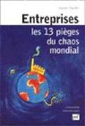 Entreprises : les 13 menaces du Chaos mondial
