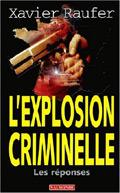 L'explosion criminelle