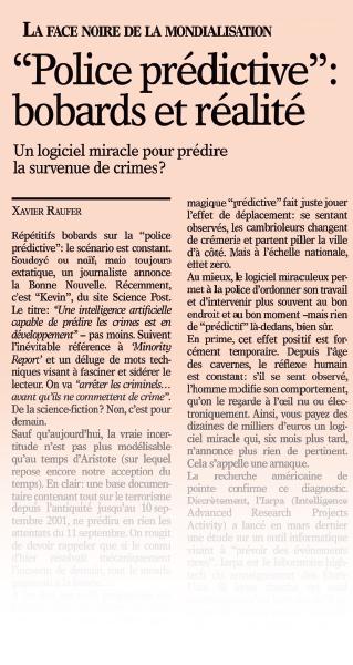 «Police prédictive» bobards et réalité. Un logiciel miracle pour prédire la survenue de crimes ?