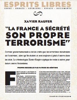 """""""la France a sécrété son propre terrorisme"""" – Le Figaro Magazine"""