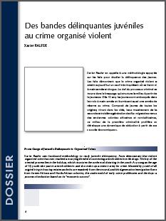 Des bandes délinquantes juvéniles au crime organisé violent.