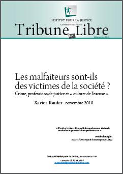 Les malfaiteurs sont-ils des victimes de la société ? Crime, professions de justice et «culture de l'excuse»