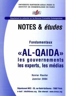 Fondamentaux Al-Qaida Les gouvernements, les experts, les médias
