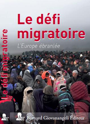 Le défi migratoire. L'Europe ébranlée