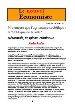 Pire encore que l'agriculture soviétique : la «Politique de la ville»… Désormais, la spirale criminelle…