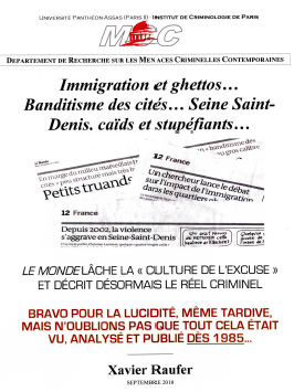 Immigration et ghettos… Banditisme des cités… Seine Saint-Denis, caïds et stupéfiants …