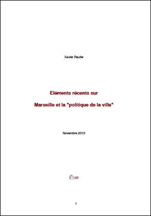 Eléments récents sur Marseille et la «politique de la ville»