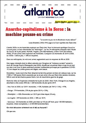 Anarcho-capitalisme à la Soros : la machine pousse-au crime