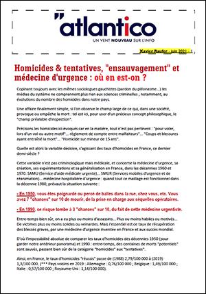 Homicides & tentatives, «ensauvagement» et médecine d'urgence : où en est-on ?